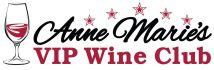 Anne Marie's VIP Wine Club